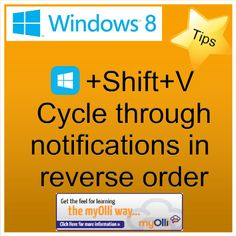 Windows 8: Tip- Press Windows Key + Shift + V cycle through notifications in reverse order. Source: www.theittrainingsurgery.com Windows 8 Tips, Snap App, Z Show, Start Screen, Open App, Language, Feelings, Learning, Apps
