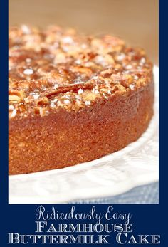 Everyone flips over this moist, delicious buttermilk cake and, after the first bite, they beg for the recipe. No one believes how EASY it is! #easycake, #easybuttermilkcake, #fallcake, #pecancake, #rusticcake, #nomixercake, #onebowlcake via @cafesucrefarine Gourmet Recipes, Dessert Recipes, Desserts, Pancake Recipes, Amish Recipes, Dutch Recipes, Sauce Recipes, Buttermilk Recipes, Buttermilk Coffee Cake