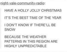 This comment on unpredictable weather: | Community Post: 26 Fucking Funny Christmas Tumblr Posts Guaranteed To Make You Laugh