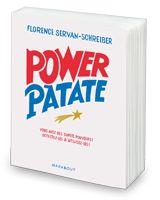 On a tous des super pouvoir - livre Power Patate de Florence Servan-Schreiber