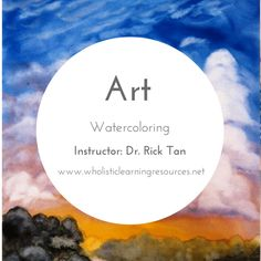 Homeschooling classes in Davis, CA through Wholistic Learning Resources. Art class by Dr. Rick Tan of Syrendell.