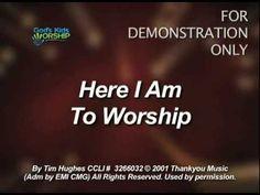 Here I Am To Worship - God's Kids Worship - YouTube