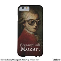 Custom Funny Steampunk Mozart Barely There iPhone 6 Case