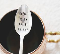 Coffee is my Spirit Animal - Hand Stamped Vintage Coffee Spoon from jessicandesigns