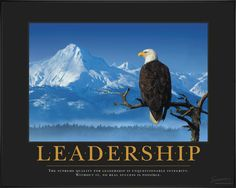 NEW Classic Motivational Poster - Leadership - The leader always ...