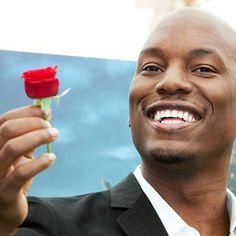Tyrese Gibson. I admire his desire to entertain in both acting & singing. He is also tall, dark, handsome, & lovely :)