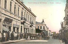 Calarasi ,Hotel Unirea si Strada Stirbei-Voda,  anii 1900