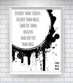 Florence & The Machine Print - 81/2 x 11 Print - Home Decor - Typography Word Art Print - Lyric Wall Art - Quote Print - Music Art