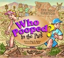 Who Pooped in the Park? Red Rock Canyon National Conservation Area, by Gary D. Robson. An ideal tool for teaching young children about animal behavior, diet, and scat and tracks identification. It's the perfect companion for in the car or in the field on your next trip to Red Rock.
