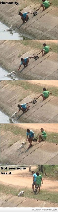 Humanity...