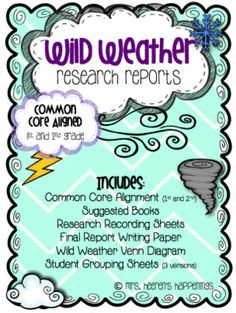 """""""Wild Weather"""" Research Reports - {Aligned to 1st and 2nd Grade Common Core ELA Standards}"""