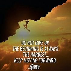 Never give up, and be confident in what you do. There may be tough times, but the difficulties which you face will make you more determined to achieve your objectives and to win against all the odds.