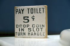 PAY TOILET SIGN  Rustic Vintage Sign Antique Style by MuccioShop