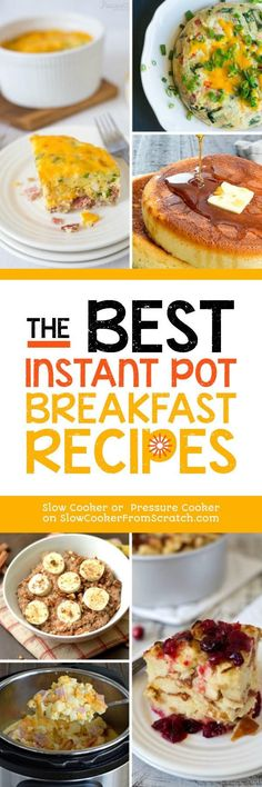The Best Instant Pot Breakfast Recipes featured on Slow Cooker or Pressure Cooker at SlowCookerFromScratch.com