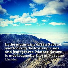 Muir Monday: In the Mountains of San Gabriel