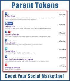 Use our platform to engage with your students' parents. These are a sample list of goals you can publish for them to see when they log into your Parent Token program. Give us a call to learn more.  Token Rewards |  800-926-9194