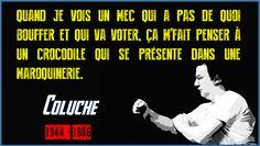 Citation de Coluche | Inform'Action