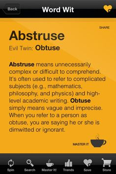 Confusing Words: Abstruse & Obtuse.  Sometimes things, and people, are fairly simple.  and cute.