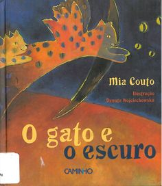 O Gato e o Escuro (Mia Couto) by Jf Lm via slideshare Green Books, Stories For Kids, Book Lists, Book Design, Childrens Books, Illustrators, Book Art, Poems, Activities