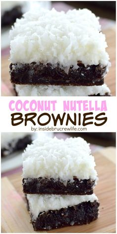 Coconut Nutella Brownies - fudgy brownies topped with a creamy coconut frosting makes these brownies out of this world Nutella Recipes, Brownie Recipes, Cookie Recipes, Dessert Recipes, Yummy Treats, Sweet Treats, Yummy Food, Brownies Au Nutella, Ferrero Nutella