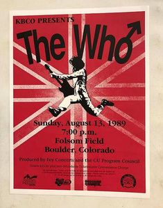 Concert poster for The Who at Folsom Field at the University of Colorado Boulder in 18 x 24 inches. Second printing Tour Posters, Band Posters, Music Posters, The Who Band, Vintage Rock T Shirts, Tunnel Book, Music Page, Music Express, Picture Albums