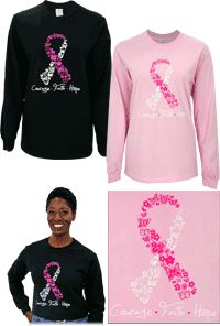 Courage Faith Hope Pink Ribbon Long Sleeve T-Shirt at The Breast Cancer Site
