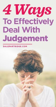4 Ways To Effectively Deal With Judgment