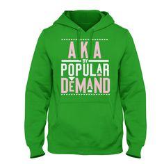 Alpha Kappa Alpha Popular Demand Hoodie (Green) - Letters Greek Apparel - Black Greek Paraphernalia