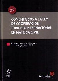 Comentarios a la Ley de cooperación jurídica internacional en materia civil.    Tirant lo Blanch, 2017