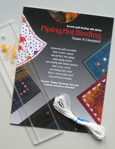 Piping Hot Binding - Pieces Be With You by Susan K Cleveland