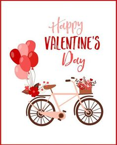 valentines day poster valentines day frases valentines day quotes Valentines day card designs: bike with balloons and flowers Valentines Day Sayings, Happy Valentine Gif, Valentines Watercolor, Valentines Day Funny, Valentines Day Greetings, Valentines Day Background, Valentines Day Activities, Valentines Day Decorations, Valentine Day Cards
