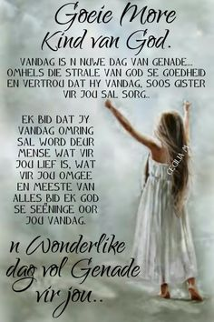 Afrikaanse Quotes, Goeie More, Good News, Good Morning, Poems, Image, Buen Dia, Bonjour, Poetry