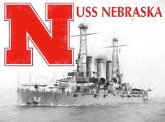 USS Nebraska,Battleship Nebraska,The Navy in WWI,World War one dreadnoughts,Dreadnought Nebraska,Nebraska Cornhuskers,University of Nebraska,Nebraska N,Lincoln Nebraska,USN,US Navy,Naval ROTC,Naval Power,Gifts for vets,gifts for seamen, State namesake,NE Battleship,Lincoln NE, Flagship,Ship with N,Ship on N,
