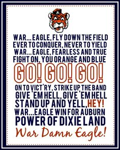 Auburn University's Fight Song. A great way to cheer on the Tigers.... Also good to print and post for any football party or tailgate.