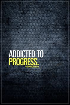 """Addicted to progress."" I am. Are you? From getting stronger to making those sweet gains to getting shredded. I'm completely addicted to all sorts of progress when it comes to myself and my body. There are few things in life that can match the satisfaction when you see that you added muscle or when you see how you lost fat. When all you're hard work in the gym pays off and you can see the results.. PROGRESS.  Like and share if you are #addictedtoprogress"