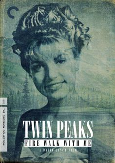 "Criterion Cover for David Lynch's ""Twin Peaks: Fire walk with me"""