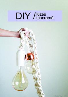 * DIY, luminária macramê