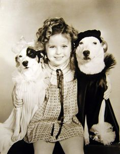 Shirley Temple ...I used to watch all her movies as a kid