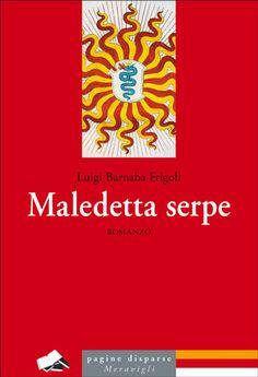 Libreria Medievale: Maledetta serpe