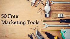 Small businesses typically have small marketing budgets. Fortunately, there's a host of free marketing tools that they can use for promotion. Here's 50!