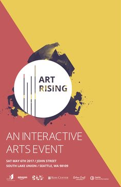 Art Rising - South Lake Union Chamber of Commerce,WA Event Poster Design, Poster Design Inspiration, Event Posters, Poster Designs, Movie Posters, Ad Design, Flyer Design, Company Profile Design, Art Exhibition Posters
