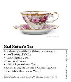 Mad Hatter's Tea - Vodka, Absinthe, Honey, Green Tea, Lemon Wedge Garnish