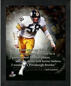 5cf142aa211 Jack Lambert Pittsburgh Steelers Pro Quotes Photo (Size  x Framed