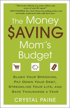 The Money Saving Mom's Budget by Crystal Paine.  (Read in December 2011)