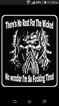Tattoo for guys ideas truths 51 Ideas Twisted Quotes, Twisted Humor, True Quotes, Best Quotes, Funny Quotes, Reaper Quotes, Biker Quotes, Warrior Quotes, Dark Quotes