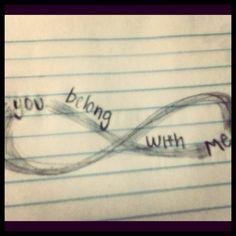 You belong with me #infinity