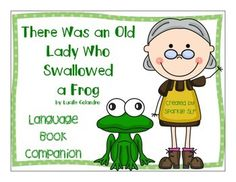 There Was an Old Lady Who Swallowed a Frog Language Book C