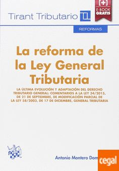 La Reforma de la ley General Tributaria / Antonio Montero Domínguez