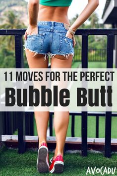 11 Moves for the Perfect Bubble Butt | Avocadu.com