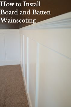 For Ed: How to Install Board and Batten Wainscoting